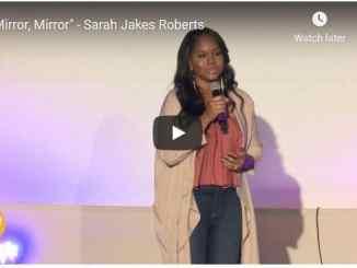 Pastor Sarah Jakes Roberts Sermon - Mirror, Mirror