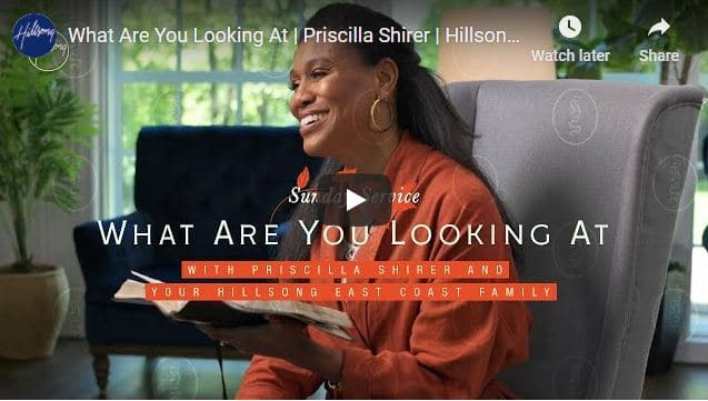 Priscilla Shirer Message - What Are You Looking At