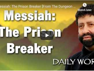 Rabbi Jonathan Cahn Sermon - Messiah: The Prison Breaker