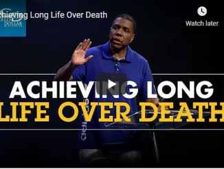 Pastor Creflo Dollar Sermon - Achieving Long Life Over Death