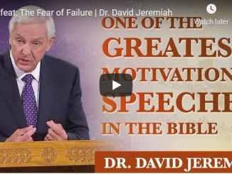 Pastor David Jeremiah Sunday Sermon February 21 2021
