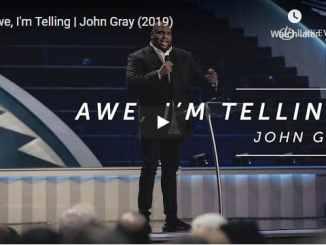 Pastor John Gray Sermon - Awe, I'm Telling | Lakewood Church