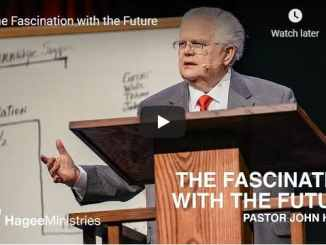 Pastor John Hagee Sermon - The Fascination with the Future