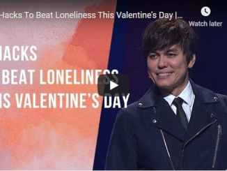 Pastor Joseph Prince - 3 Hacks To Beat Loneliness This Valentine's Day
