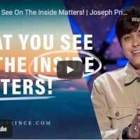 Pastor Joseph Prince Sermon - What You See On The Inside Matters!