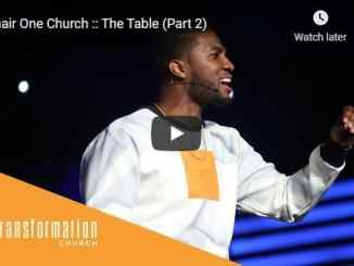 Pastor Michael Todd Sermon - Chair One Church - The Table
