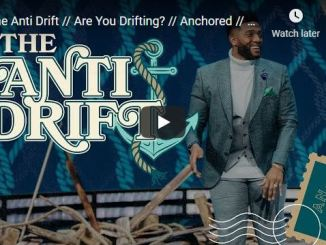 Pastor Michael Todd Sermon - The Anti Drift - Are You Drifting?