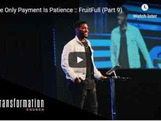 Pastor Michael Todd Sermon - The Only Payment Is Patience