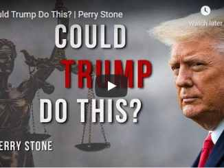Pastor Perry Stone Message - Could Trump Do This?