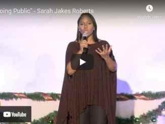 Pastor Sarah Jakes Roberts Sermon - Going Public