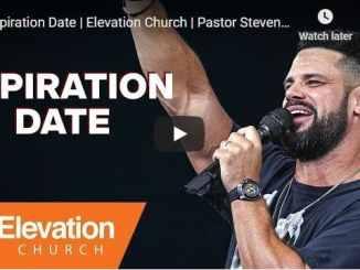 Pastor Steven Furtick Sermon - Expiration Date