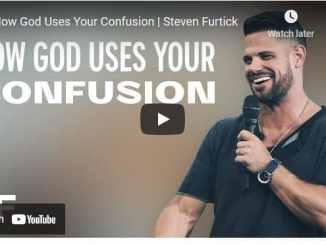Pastor Steven Furtick Sermon - How God Uses Your Confusion