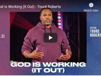 Pastor Toure Roberts Sermon - God Is Working (It Out)