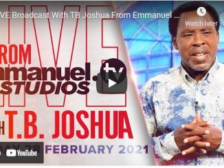 Prophet TB Joshua Sunday Live Service February 28 2021