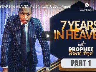 Prophet Uebert Angel Sermon - 7 Years In Heaven