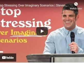 Steven Furtick Sermon - Stop Stressing Over Imaginary Scenarios