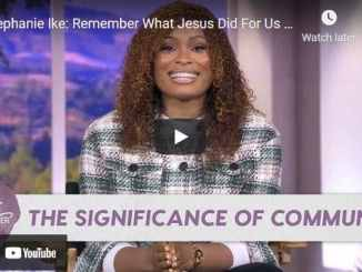Better Together TV - Stephanie Ike: The Significance of Communion