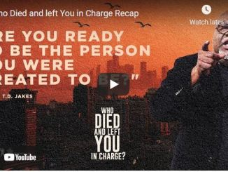 Bishop TD Jakes Message - Who Died and left You in Charge (Recap)