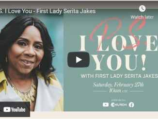 First Lady Serita Jakes - P.S. I Love You