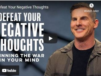 Pastor Craig Groeschel Sermon - Defeat Your Negative Thoughts