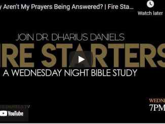 Pastor Dharius Daniels Sermon - Why Aren't My Prayers Being Answered?