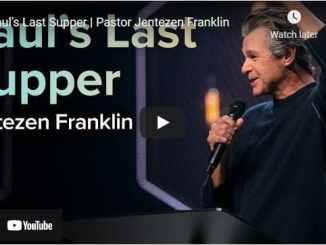Pastor Jentezen Franklin Sermon - Saul's Last Supper