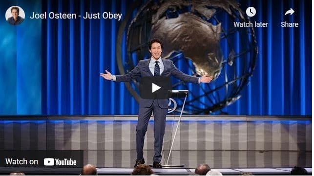 Pastor Joel Osteen Message - Just Obey