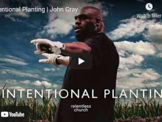Pastor John Gray - Intentional Planting
