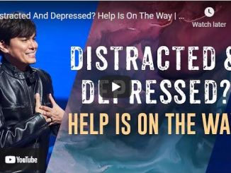 Pastor Joseph Prince - Distracted And Depressed? Help Is On The Way