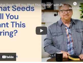 """Pastor Rick Warren Sermon - """"What Seeds Will You Plant This Spring?"""""""