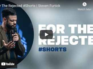 Pastor Steven Furtick Sermon - For The Rejected Shorts