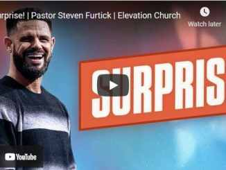 Pastor Steven Furtick Sermon - Surprise