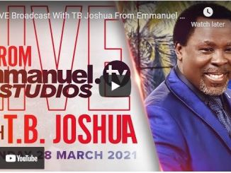 Prophet TB Joshua Sunday Live Service March 28 2021