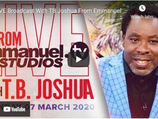 Prophet TB Joshua Sunday Live Service March 7 2021