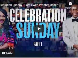 Prophet Uebert Angel - Celebration Sunday - Part 1