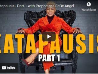 Prophetess BeBe Angel Message - Katapausis - Part 1