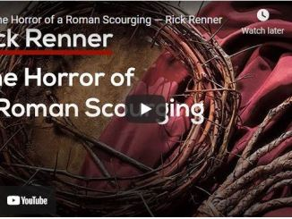 Rick Renner Sermon - The Horror of a Roman Scourging