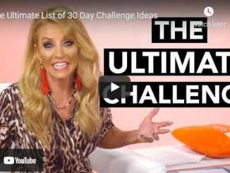 Terri Savelle Foy - The Ultimate List of 30 Day Challenge Ideas