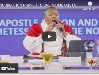 Apostle Edison and Prophetess Mattie Nottage - Resurrection Prayer To Overcome Obstacles