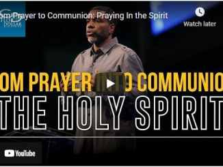 Creflo Dollar - From Prayer to Communion - Praying In the Spirit
