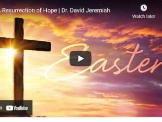 Easter Celebration With David Jeremiah - A Resurrection of Hope - 2021