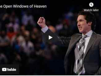 Joel Osteen Sermon - The Open Windows of Heaven