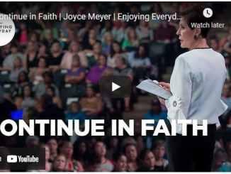 Joyce Meyer Message - Continue in Faith