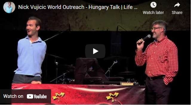 Nick Vujicic World Outreach - Hungary Talk