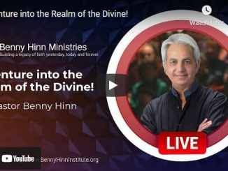 Pastor Benny Hinn - Venture into the Realm of the Divine!
