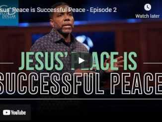 Pastor Creflo Dollar - Jesus' Peace is Successful Peace