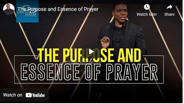 Pastor Creflo Dollar Sermon - The Purpose and Essence of Prayer