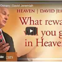 Pastor David Jeremiah Sermon - Heaven's Oscars