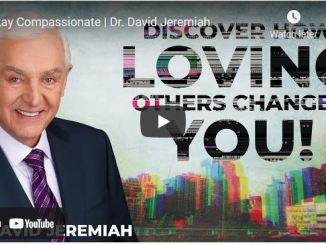 Pastor David Jeremiah Sunday Sermon April 18 2021