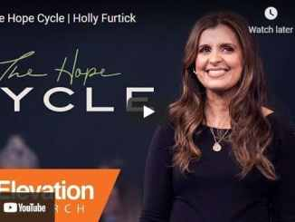 Pastor Holly Furtick Sermon - The Hope Cycle